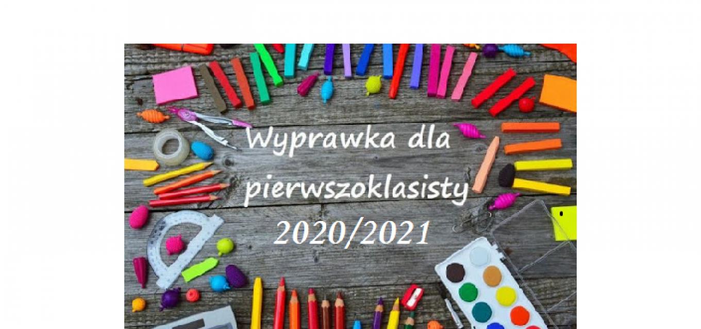 WYPRAWKA PIERWSZOKLASISTY (ROK SZK. 2020/2021)